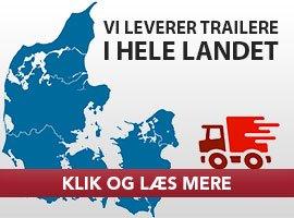 Trailer levering på Sjælland, Fyn, Bornholm og i Jylland